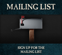 MAILING LIST - Sign up for the mailing list.